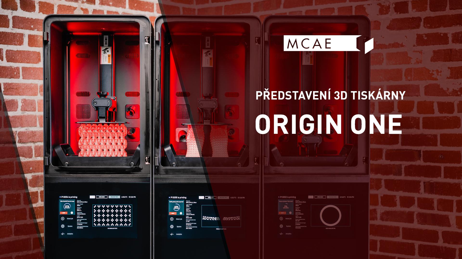 představení 3D tiskárny origin one